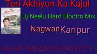 Teri Ankhiyon Ka Kajal Dj Neelu Mix Mp3 Download Description