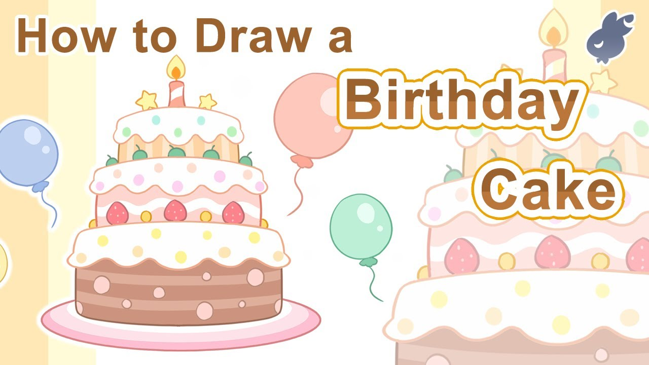 【繪畫教學】如何畫生日蛋糕 How to draw a Birthday Cake (Step By Step Drawing) - YouTube