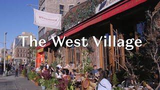 The West Village NYC - Part 1 - Serj Markarian | MarkarianTeam