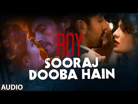 'Sooraj Dooba Hain' FULL AUDIO Song | Roy...
