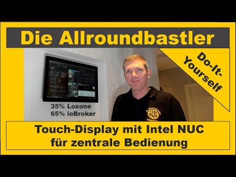 Touch Display mit Intel NUC zur zentralen Bedienung (von Hendrik)