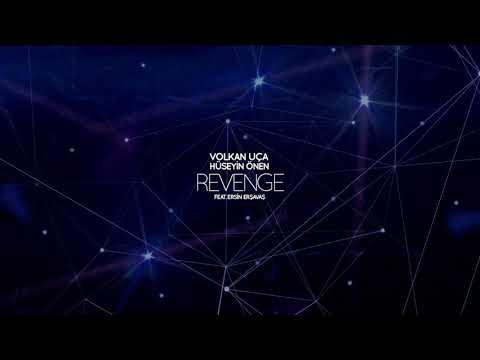 Volkan Uca & Huseyin Onen feat. Ersin Ersavas - Revenge