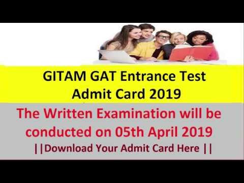 GITAM GAT Entrance Test Admit Card 2019 Download @ gat gitam edu