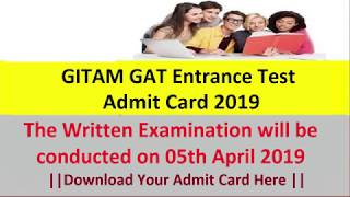 GITAM Entrance Test Admit Card 2019 Download from 5th April 2019