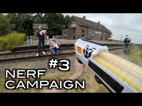 Nerf Campaign #3 - The Retaliation