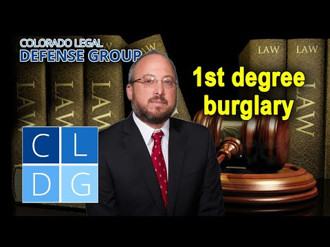 What is 1st degree burglary in Colorado?