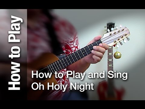 How To Play And Sing Oh Holy Night On The Ukulele For Christmas