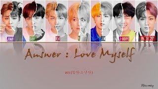 Bts  방탄소년단  - Answer: Love Myself  Color Coded Lyrics Eng/rom/ Han