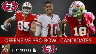 49ers Rumors: 5 Offensive Players Who Could Make The Pro Bowl Feat. Jimmy Garoppolo & George Kittle