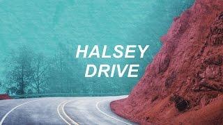 Halsey - Drive (Lyric Video)