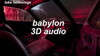 5sos ; babylon 𝟑𝐃 𝐚𝐮𝐝𝐢𝐨 [use headphones]