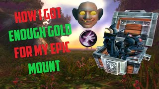 How Did I Make Gold For My Epic Mount? Solo Farming TIps + Tricks/ Maraudon Warlock Route!