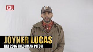 XXL Freshman 2016- Joyner Lucas Pitch