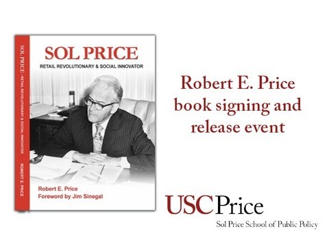 Sol Price - Retail Revolutionary & Social Innovator - Book Signing & Release Event