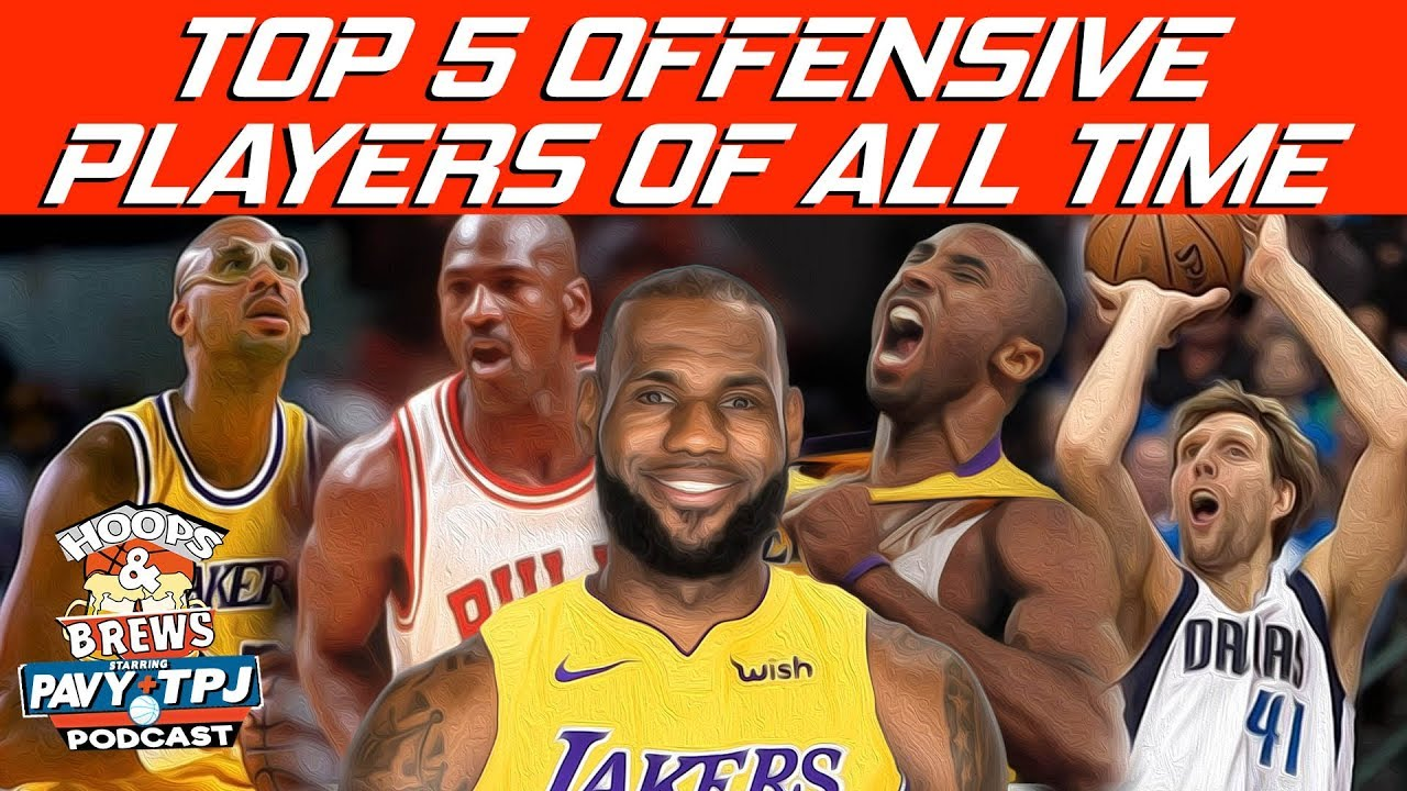 who-are-the-top-5-offensive-players-of-all-time-hoops-n-brews