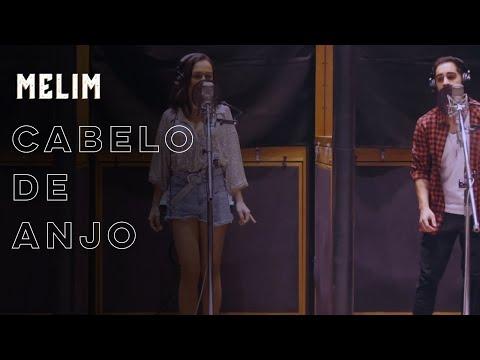 Cabelo de Anjo - MELIM Lyric