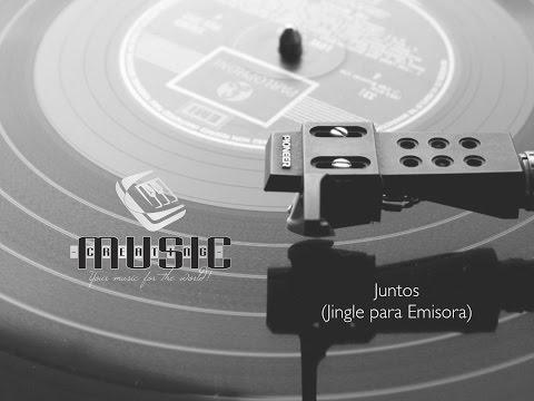 Creating Music -  Juntos (Jingle Emisora)