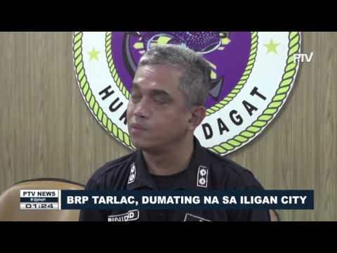 BALITA: BRP Tarlac, dumating na sa Iligan City
