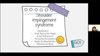 Kel 4 Muskuloskeletal. Shoulder Impingemet Syndrome
