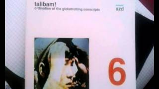 Talibam! - Ordination Of The Globetrotting Conscripts [Full Album]