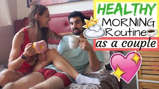 OUR MORNING ROUTINE AS A COUPLE!
