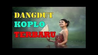 LAGU KOPLO TERBARU 2018 TERPOPULER - Lagu Jawa Terbaik 2018 Sepanjang Masa ( VIDEO KARAOKE )
