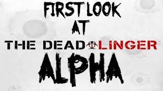 The Dead Linger Alpha Gameplay