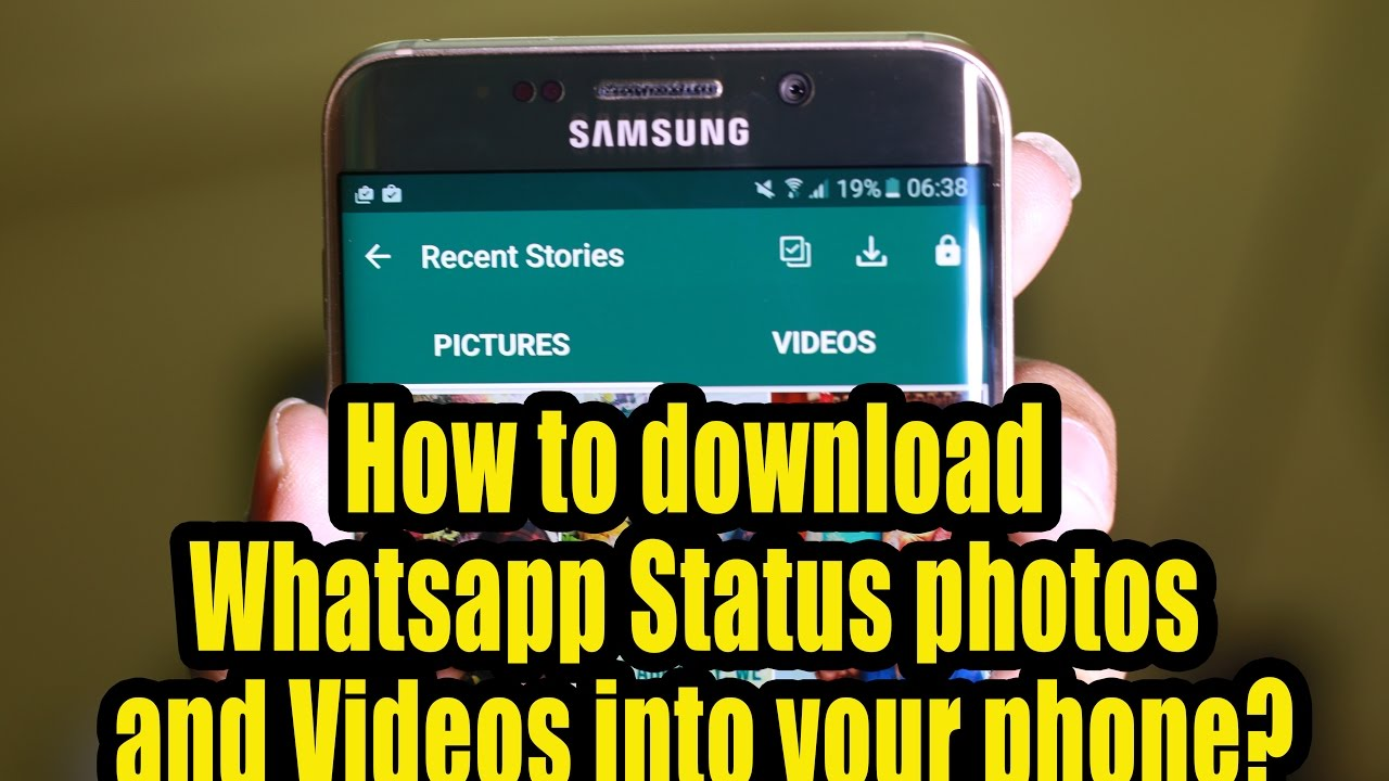 How To Download Whatsapp Status Photos And Videos Into Your Phone