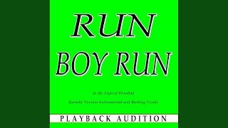 Run Boy Run (In the Style of Woodkid) (Karaoke Version Instrumental)