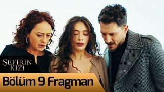 Sefirin Kızı 9. Bölüm Fragman