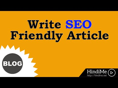 How to Write SEO Friendly Article on Blogger Blog (Complete Guide) [Hindi]