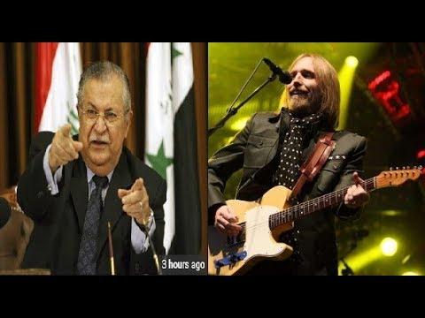 R.I.P Tom Petty and Talabani/first time broadcast Kurdish news