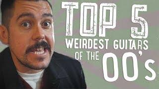 Top 5 Weirdest Guitars Of The 00