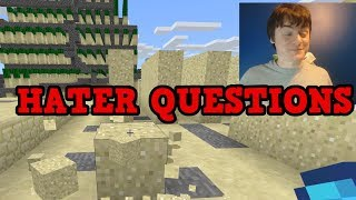 QnA But All The Questions Come From Haters