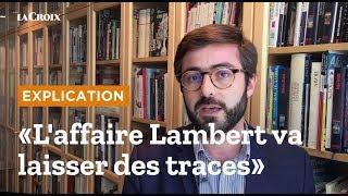 Vincent Lambert est mort : les traces que va laisser l'affaire Lambert