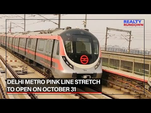 Delhi Metro Pink Line stretch to open on October 31