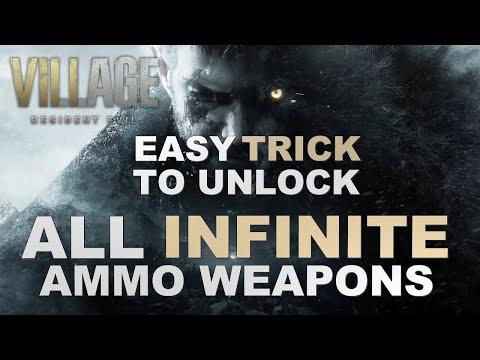 Resident Evil Village - Unlock All Infinite Ammo Weapons (Easy Trick)