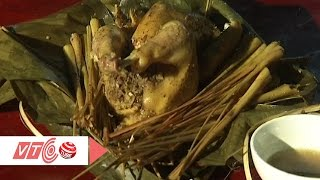 Gà đồ sả: Đậm đà hương vị cao nguyên | VTC