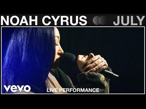 Noah Cyrus - July (Full Band) - Live Performance | Vevo