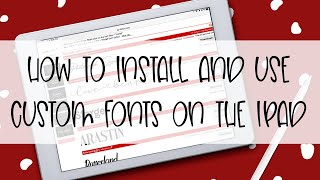 How to Install and Use Custom Fonts on the iPad!