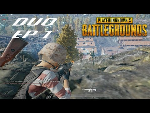 DUO | COMENCEMOS A LO GRANDE! EP 1 -  PLAYERUNKNOWN'S BATTLEGROUNDS