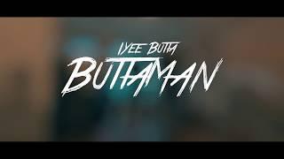 "IYee Butta - ""ButtaMan"""
