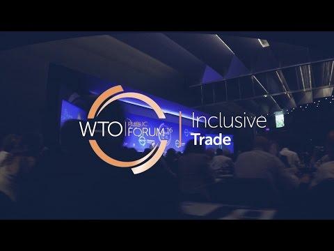 Inclusive Trade: WTO Public Forum
