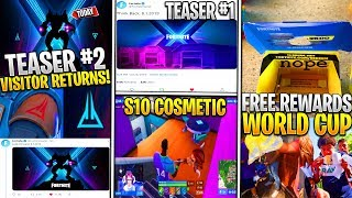 *NEW* Fortnite: Season 10 Teaser #2, VISITOR RETURNS! World Cup Free V-Bucks/Skins & S10 Cosmetics!