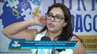 Professores de Quixeré ficaram empolgados com a palestra do Professor Max Haetinger