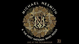 Michael Nesmith's new album, Live at the Troubadour, is now availab...