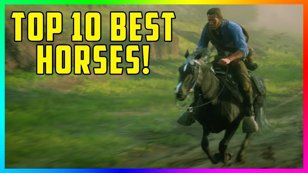 Top 10 Best Fastest Most Rare Horses In Red Dead Redemption 2