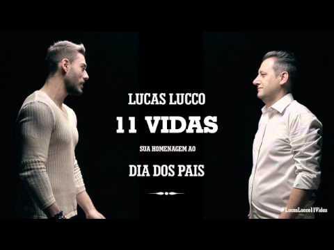 Lucas Lucco - 11 Vidas - oficial
