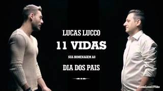 Baixar Lucas Lucco - 11 Vidas - oficial