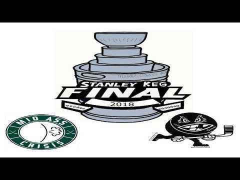 2018 Stanley Keg Final- Puck Me Vs. Mid Ice Crisis
